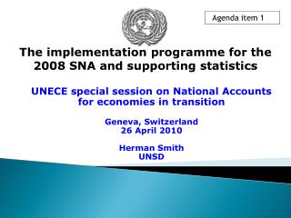 The implementation programme for the 2008 SNA and supporting statistics