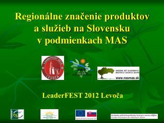 Regionálne značenie produktov aslužieb na Slovensku vpodmienkach MAS