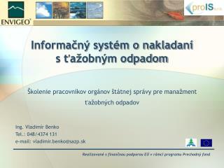 Informačný systém o nakladaní  s ťažobným odpadom