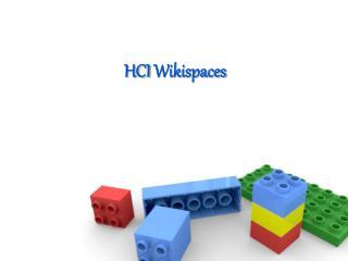 HCI  Wikispaces