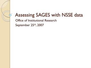 Assessing SAGES with NSSE data