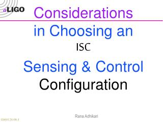 Considerations in Choosing an ISC  Sensing & Control  Configuration