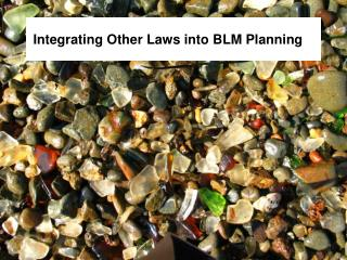 Integrating Other Laws into BLM Planning