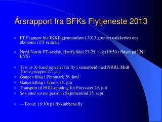 �rsrapport fra BFKs Flytjeneste 2013