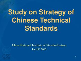 Study on Strategy of Chinese Technical Standards
