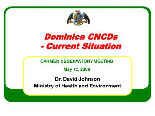 Dominica CNCDs - Current Situation