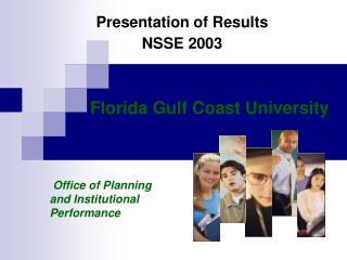 Presentation of Results NSSE 2003