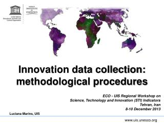 Innovation data collection: methodological procedures