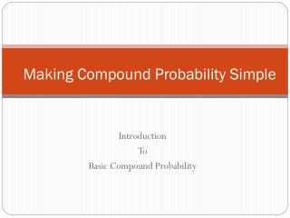 Making Compound Probability Simple