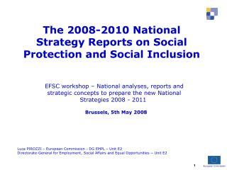The 2008-2010 National Strategy Reports on Social Protection and Social Inclusion