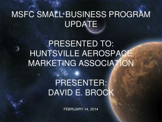 NASA/MSFC FY 2013 Small Business Direct Goal Achievements (through Sept.)