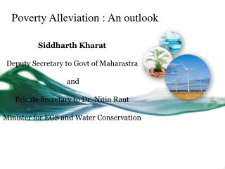 Poverty Alleviation : An outlook