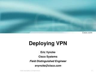Deploying VPN