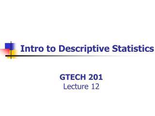 GTECH 201 Lecture 12
