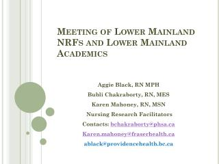 Meeting of Lower Mainland NRFs and Lower Mainland Academics