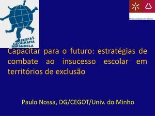 Capacitar para o futuro: estratégias de combate ao insucesso escolar em territórios de exclusão