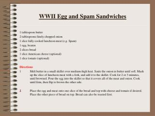 WWII Egg and Spam Sandwiches