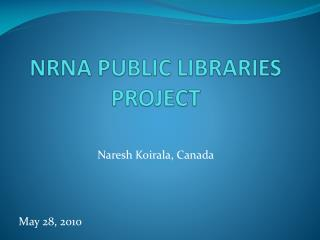 NRNA PUBLIC LIBRARIES PROJECT
