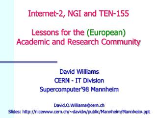 Internet-2, NGI and TEN-155 Lessons for the  (European) Academic and Research Community