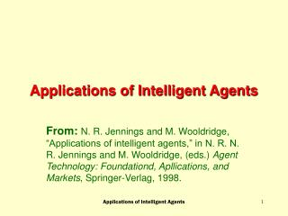 Applications of Intelligent Agents