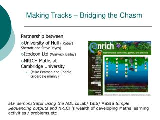 Making Tracks – Bridging the Chasm
