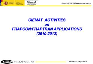 CIEMAT  ACTIVITIES  on FRAPCON/FRAPTRAN APPLICATIONS (2010-2012)