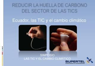 Ecuador, las TIC y el cambio clim tico