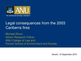 Legal consequences from the 2003 Canberra fires