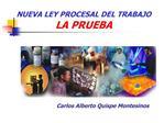 NUEVA LEY PROCESAL DEL TRABAJO LA PRUEBA
