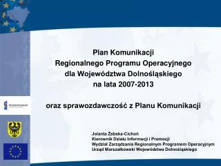 Plan Komunikacji  Regionalnego Programu Operacyjnego dla Województwa Dolnośląskiego