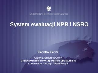 System ewaluacji NPR i NSRO