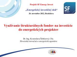 Využívanie štrukturálnych fondov na investície do energetických projektov
