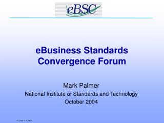 eBusiness Standards Convergence Forum