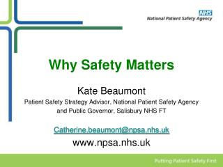 Why Safety Matters