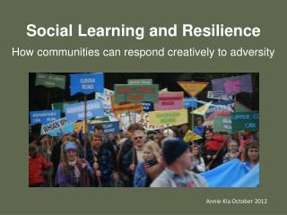 Social Learning and Resilience How communities can respond creatively to adversity
