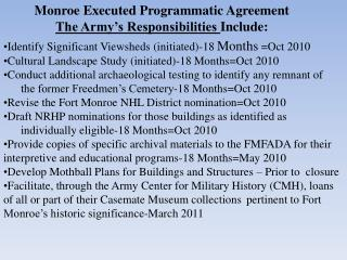 Monroe Executed Programmatic Agreement The Army's Responsibilities  Include: