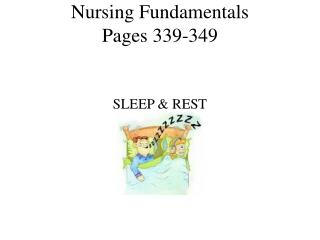 Nursing Fundamentals  Pages 339-349
