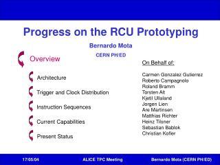 Progress on the RCU Prototyping Bernardo Mota CERN PH/ED