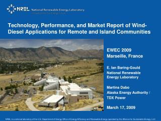EWEC 2009 Marseille, France E. Ian Baring-Gould National Renewable Energy Laboratory Martina Dabo
