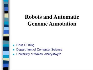 Robots and Automatic Genome Annotation