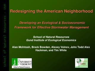 School of Natural Resources Gund Institute of Ecological Economics