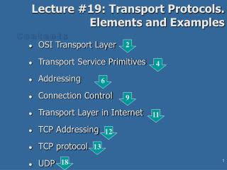 Lecture #19: Transport Protocols. Elements and Examples