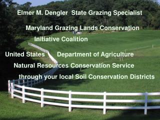Elmer M. Dengler  State Grazing Specialist