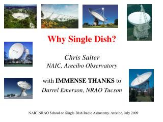 Single Dish. Free space propagation & reflection  to bring all signals together in phase