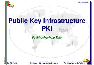 Public Key Infrastructure PKI Fachhochschule Trier