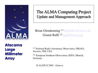 The ALMA Computing Project Update and Management Approach