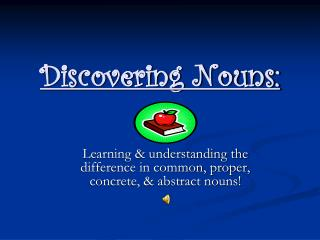 Discovering Nouns: