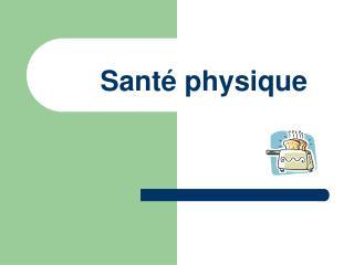 Santé physique