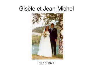 Gisèle et Jean-Michel