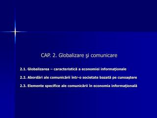 CAP. 2. Globalizare ?i comunicare